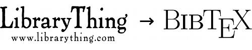Librarything-to-BibTeX